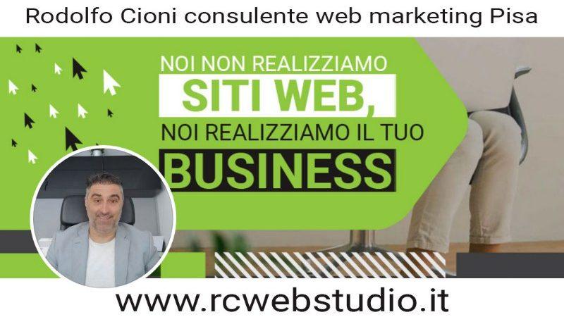 Rodolfo Cioni ed RCWeb Studio: Consulente web marketing a Pisa